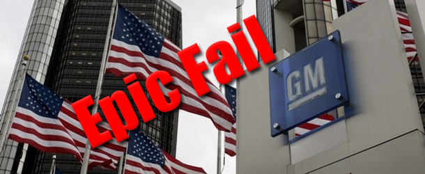 Epic Fail: GM Failure Could Have Grave Consequences On Economy