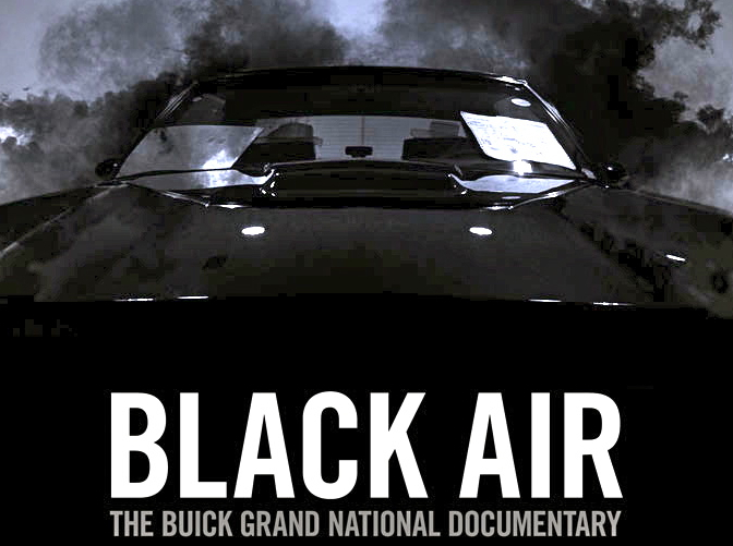 Black Air, The Story Of The Buick Grand National, Now Available: Video