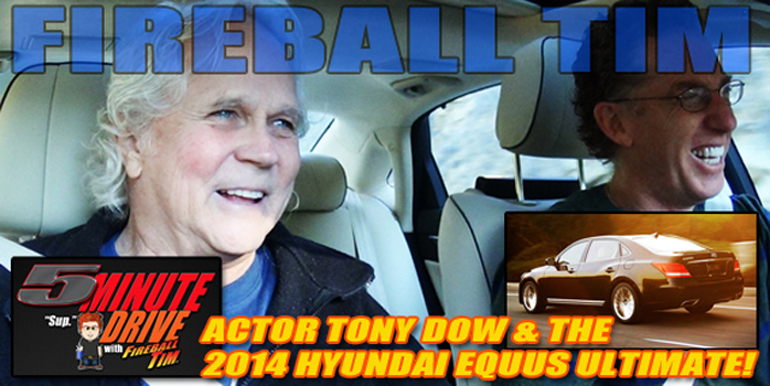 Actor Tony Dow (Leave it to Beaver) & the 2014 Hyundai Equus featured on Fireball Tim's 5Minute Drive