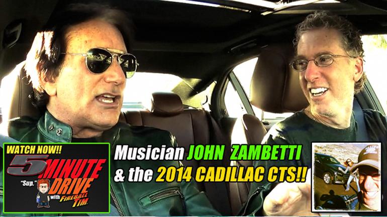 Malibu Musician John Zambetti & The 2014 Caddy CTS on Fireball Tim's 5MINUTE DRIVE…