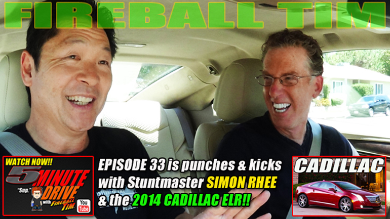 5MINUTE DRIVE New Episode! This time, it's Hollywood Stuntman SIMON RHEE & The 2014 Cadillac ELR…