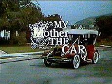MY MOTHER, THE CAR